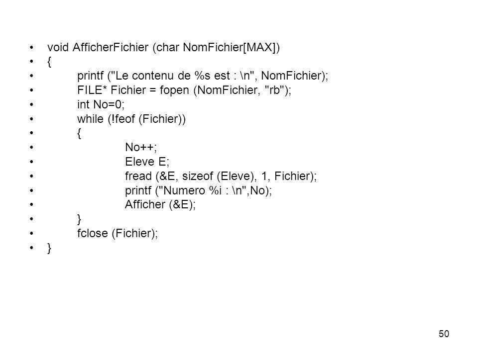 void AfficherFichier (char NomFichier[MAX])